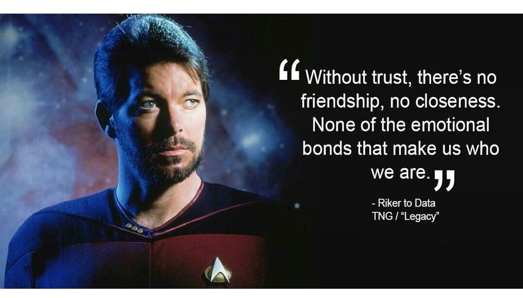 Star Trek The Next Generation wisdom | New for Now | Pinterest