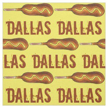 Dallas Tx Texas Corndog Corn Dog Mustard Foodie Fabric Craft
