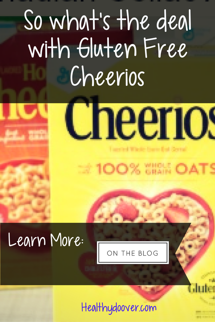 So what's the big deal with gluten free Cheerios? I just