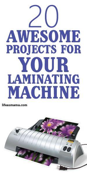 20 Awesome Projects For Your Laminating Machine Laminators Mason Jar Diy Fun Diys