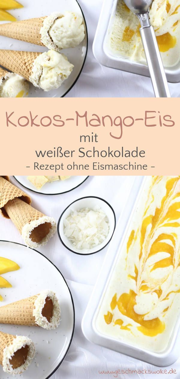 Kokos-Mango-Eis mit weißer Schokolade ⋆ Geschmackswolke