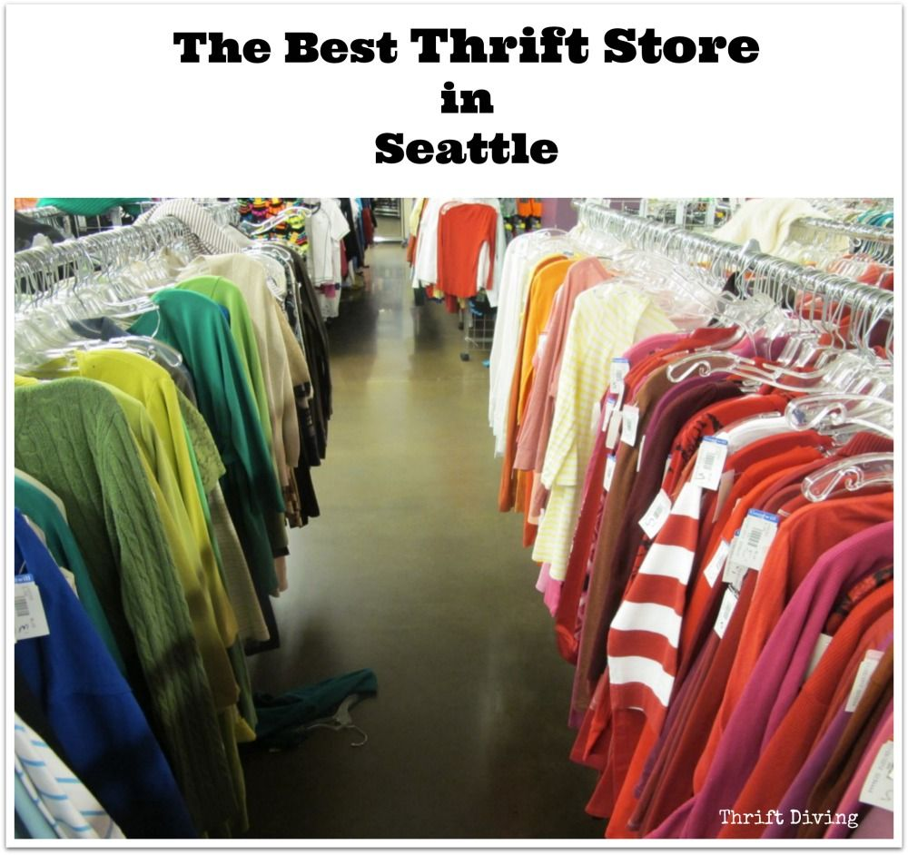 The Best Thrift Store In Seattle Go Inside The Goodwill On South Lane Thrifting Thrift Store Washington Shopping