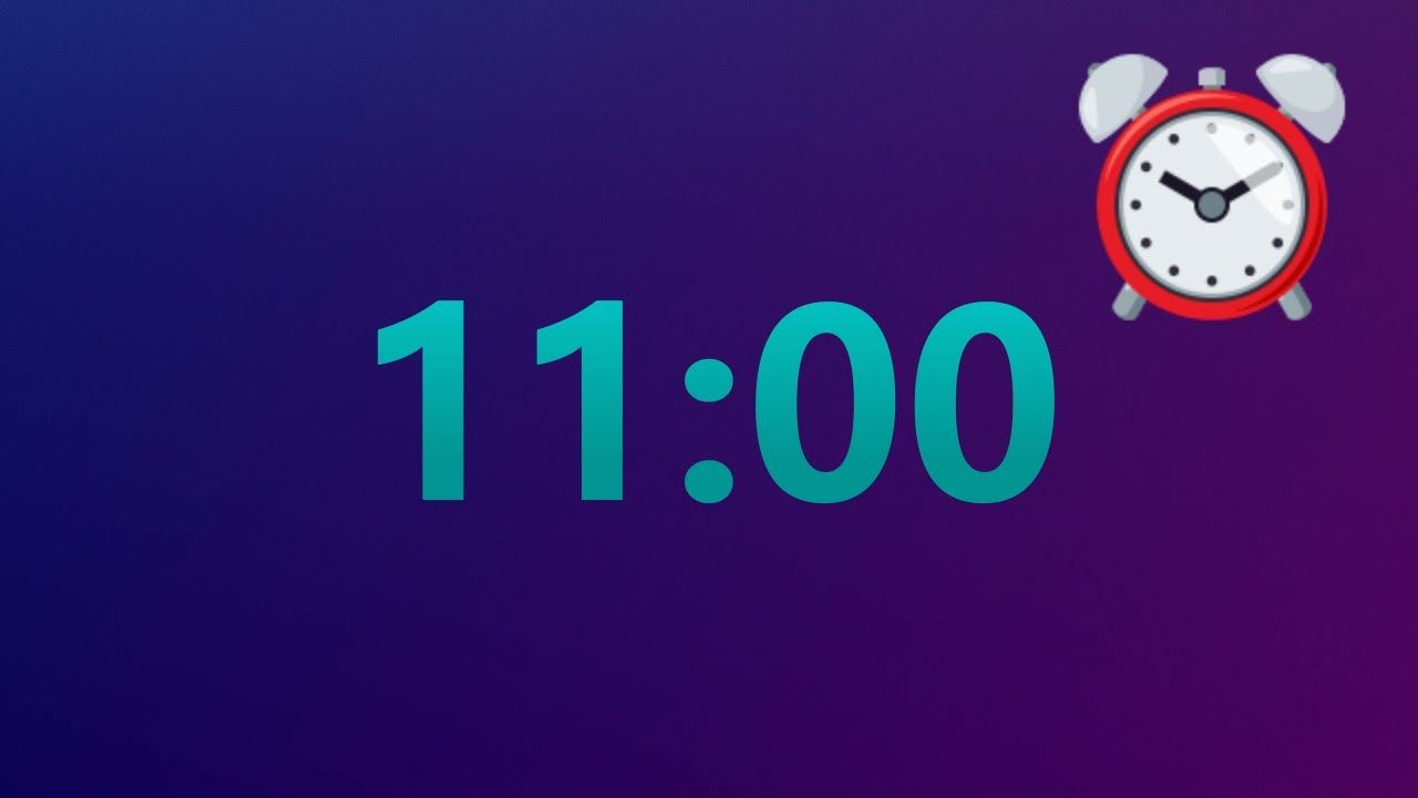 11 Minutes Timer