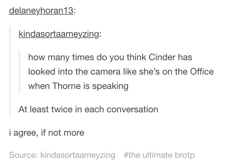 XD Thorne and Cinder just have the best sibling relationship