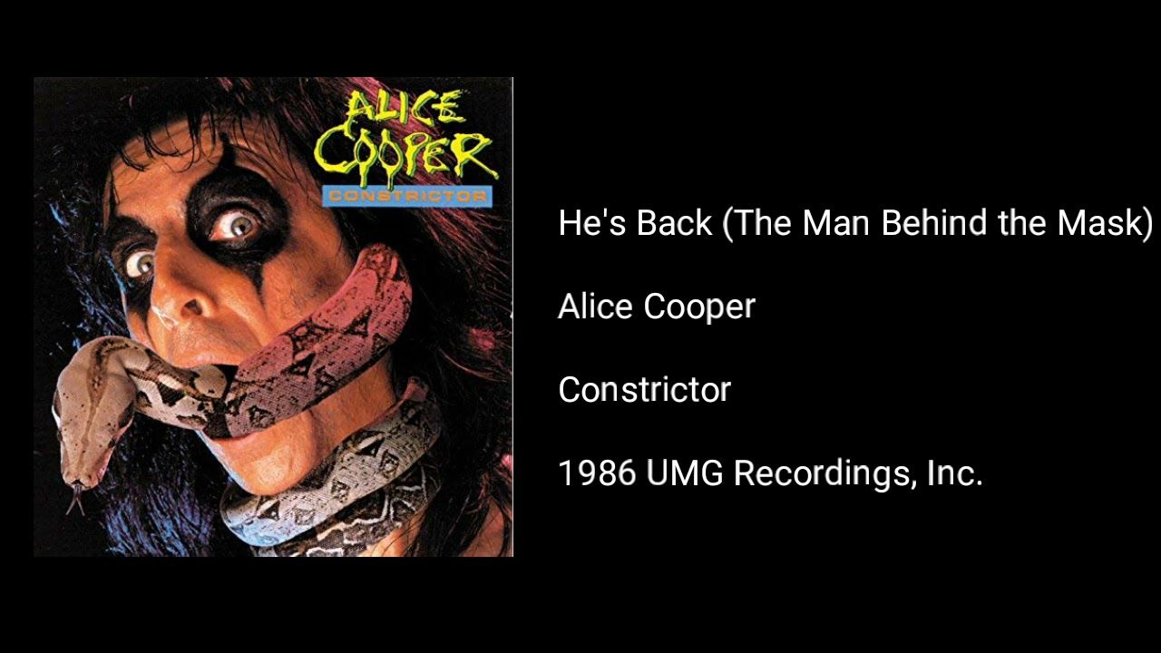 Alice Cooper He S Back The Man Behind The Mask Alice Cooper Music Albums Music Album