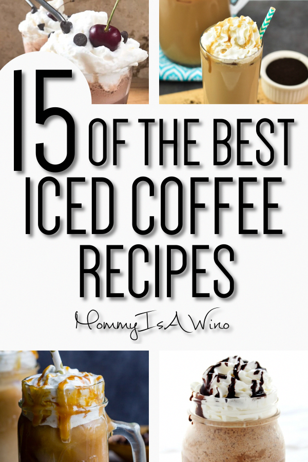 Iced Coffee Recipes - Coffee Recipes To Battle Summer Heat - 15 Of The Best Iced Coffee Recipes