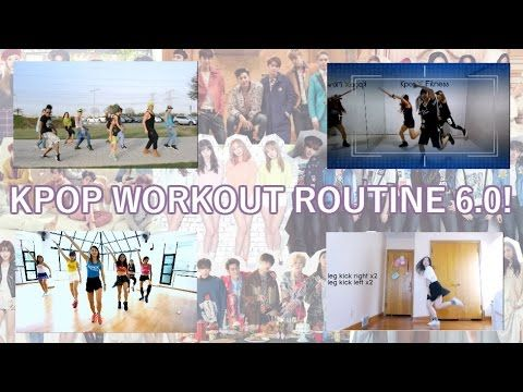 ULTIMATE KPOP WORKOUT ROUTINE 6 0 - YouTube | Exercise and health