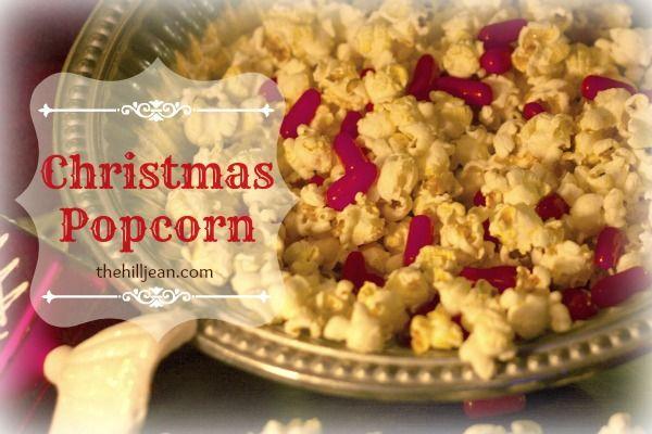 christmas popcorn recipe pinterest popcorn recipes popcorn and snacks