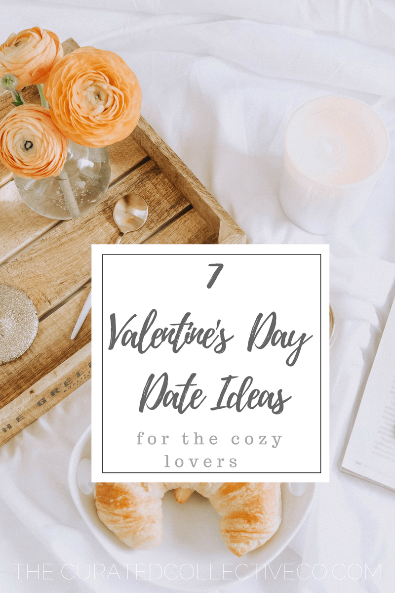 7 Valentine S Day Date Ideas For The Cozy Lovers Mom Life Date