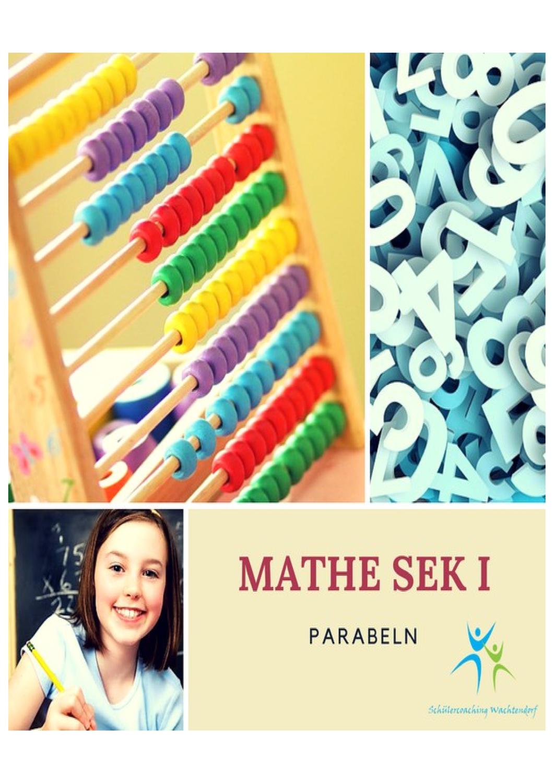 Übungsblatt zu Parabeln: Verlauf, Scheitelpunkt und ...