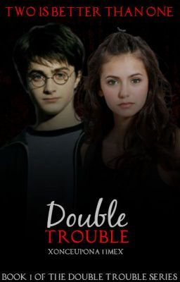 Double Trouble (Book 1 of the Double Trouble Series