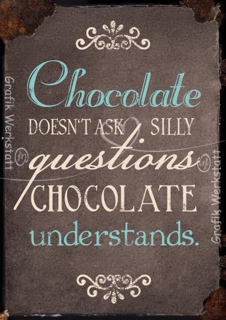 Chocolate postkarten grafik werkstatt bielefeld spr che pinterest zitate spr che und - Lustig auf englisch ...