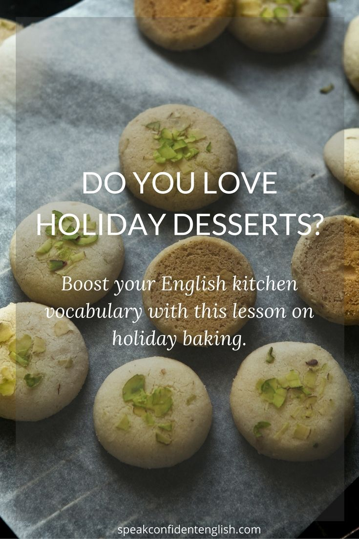 English for the holidays baking and cooking vocabulary english learn english vocabulary for the kitchen join me in my kitchen today to learn about my favorite recipe learn some new vocabulary for baking forumfinder Images