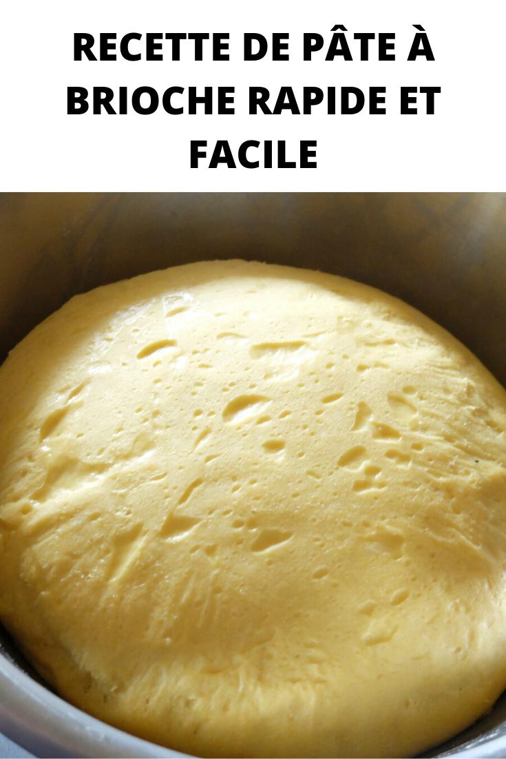 Recette de pâte à brioche rapide et facile
