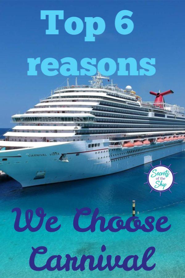 Top 6 Reasons We Choose Carnival