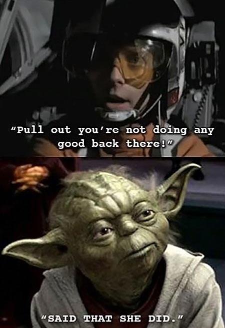 Wise Yoda Is Star Wars Humor Star Wars Memes Star Wars