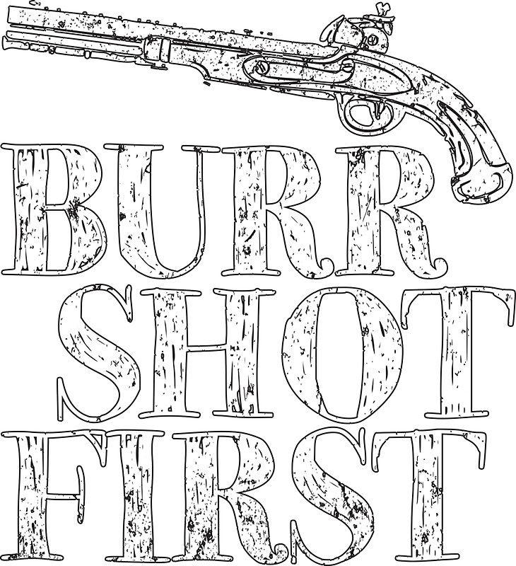 Burr Shot First Historical Duel Art Design alexander