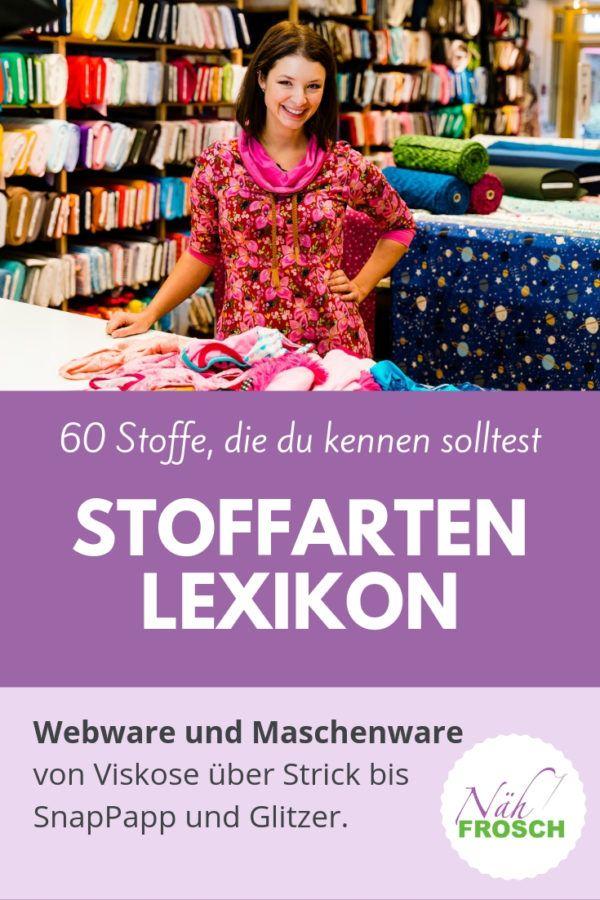 Lexique des types de tissus: un aperçu de tous les tissus pour la couture   – Nähen