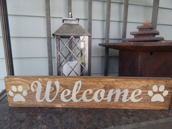 Welcome Dog Sign Dog Lovers Decor Dog Lovers Quote Painted