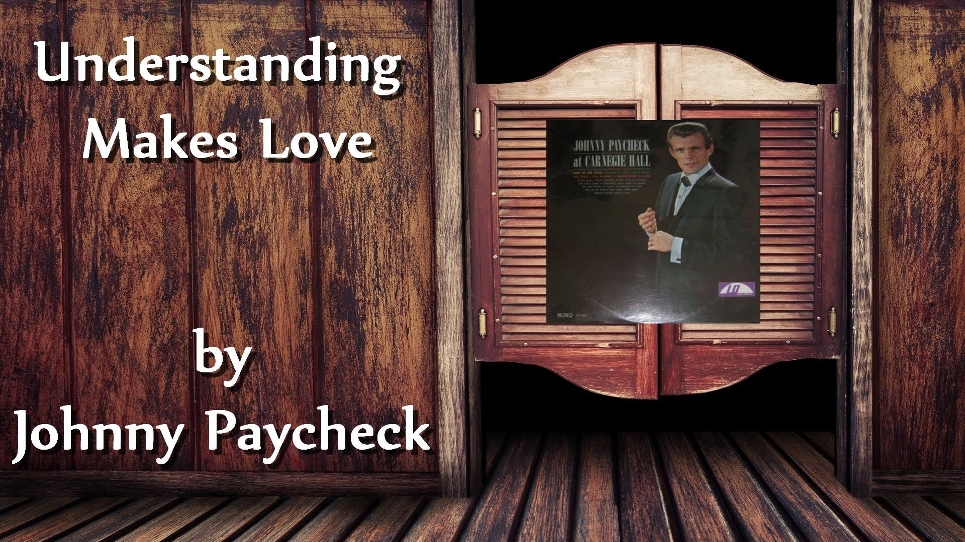 Johnny paycheck understanding makes love gospel and country