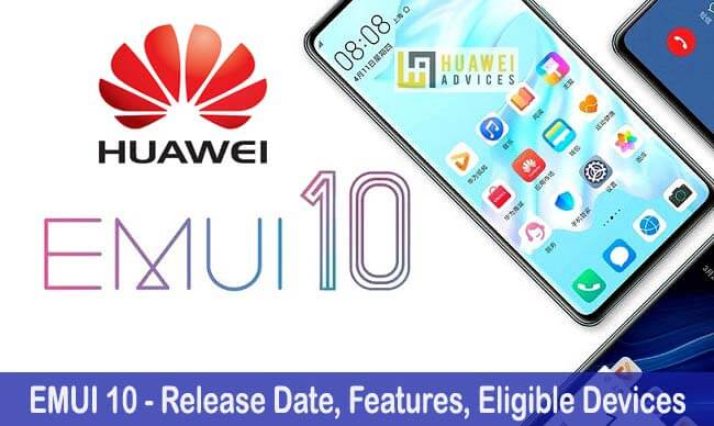 EMUI 10 Update for Huawei/Honor Release Date, Features