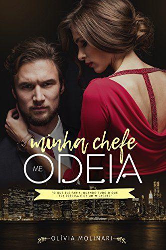 Amazon.com.br eBooks Kindle: Minha Chefe me Odeia: Parte I, Olívia Molinari