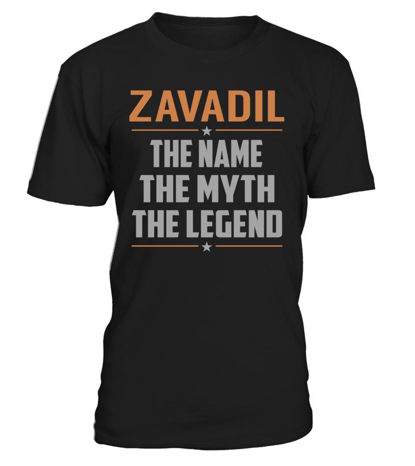 ZAVADIL The Name The Myth The Legend Last Name T-Shirt #Zavadil