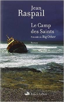 Jean Raspail Le camp des saints  Je conseille toute l'œuvre! Entrez dans la saga Pikkendorff!