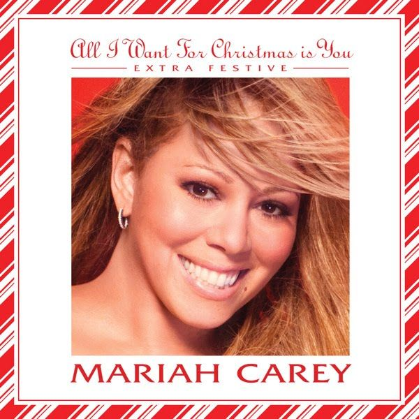 Mariah Carey – All I Want for Christmas Is You (single cover art)