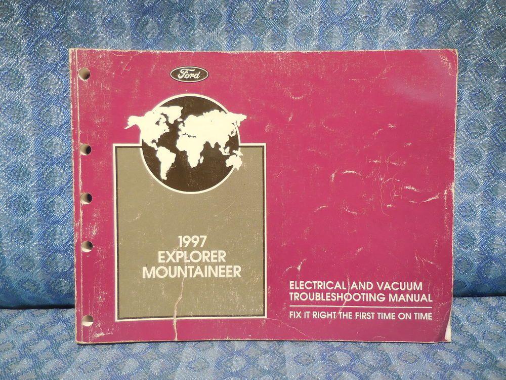 1997 Ford Explorer    Mountaineer Oem Electrical  U0026 Vacuum Troubleshooting Manual