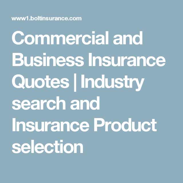 Small Business Insurance Quote Interesting Commercial And Business Insurance Quotes  Industry Search And