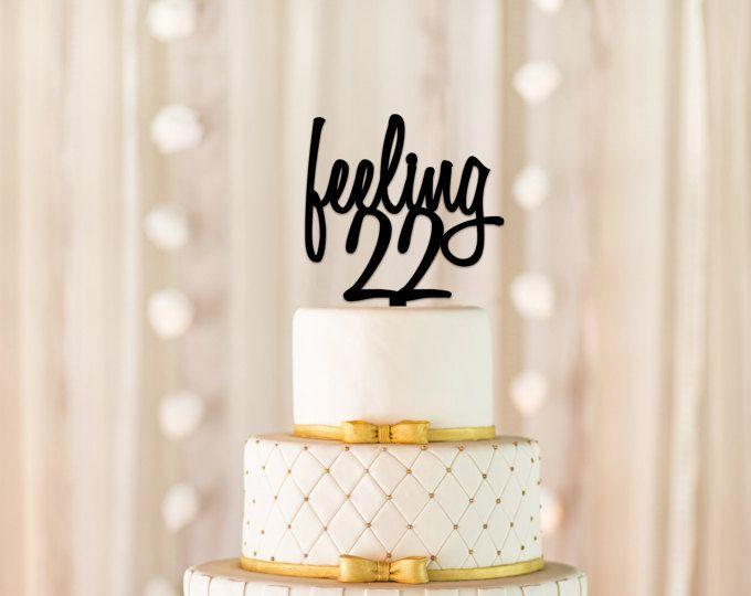 Feeling 22 Cake Topper Feeling 22 22nd Birthday Cake Topper