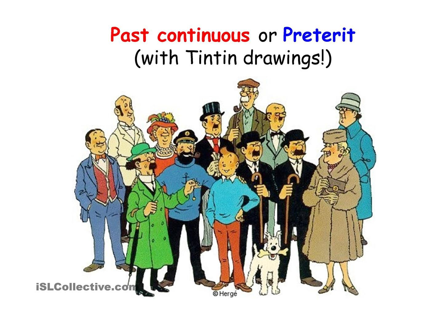 Tintin Past Continuous Vs Past Simple
