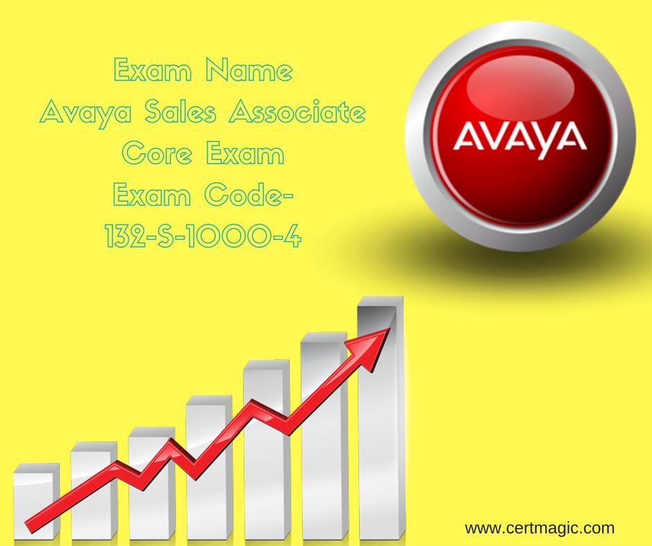 Exam Name Avaya Sales Associate Core Exam Exam Code- 132-S-1000-4 ...