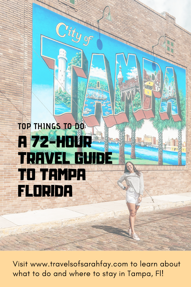 Top Things to do in Tampa: A 3 Day Travel Guide – Travels ...