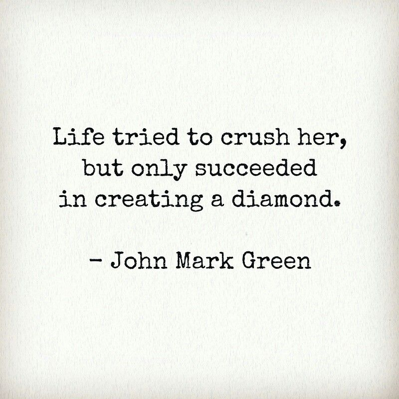 Diamond Girl   quotes for women by John Mark Green   positive
