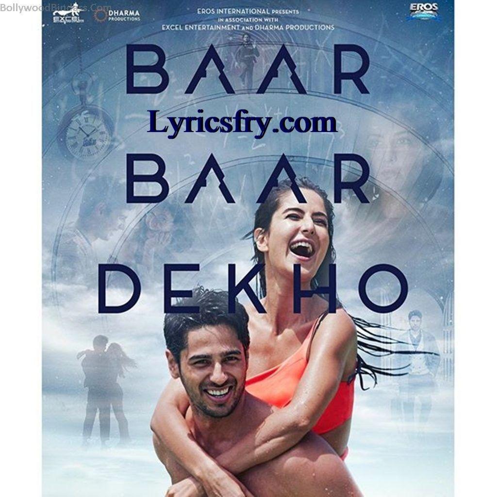 Nachde Ne Saare Lyrics And Hd Video Baar Baar Dekho Bollywood