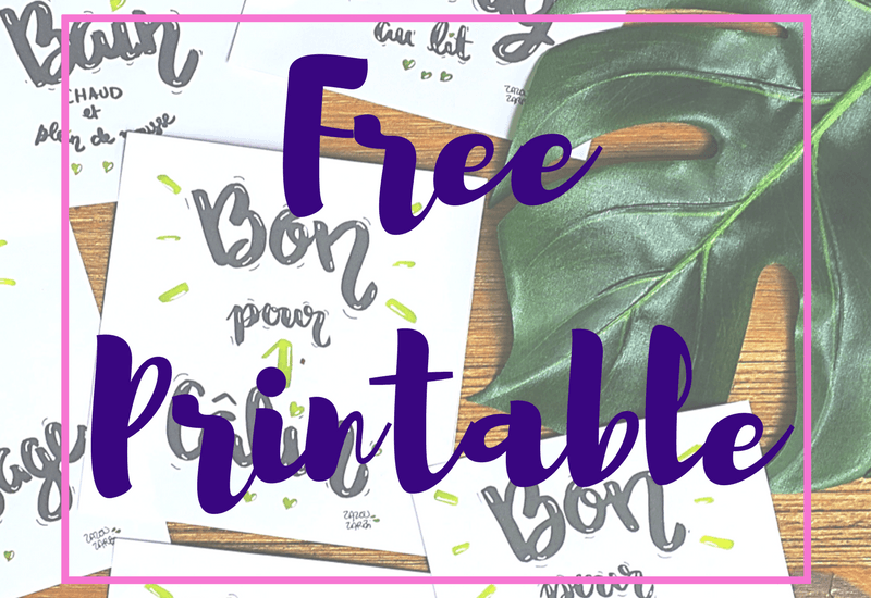 "Printable free ""Bon pour..."" à télécharger par ZAZOU ZARBI"
