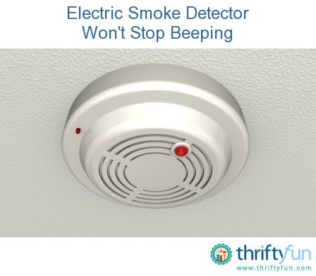 Electric Smoke Detector Won T Stop Beeping With Images