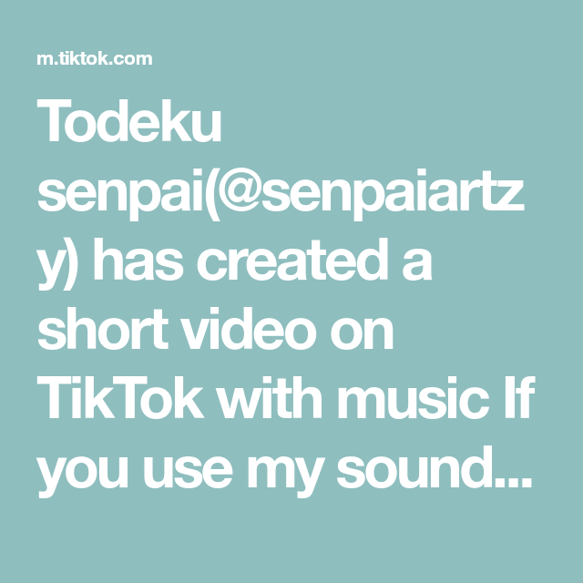 Todeku Senpai Senpaiartzy Has Created A Short Video On Tiktok With Music If You Use My Sound Add Me Lmao Greenscreen Fellow You Used Me Senpai Greenscreen
