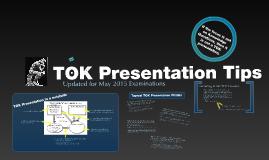 Tok Presentation Tips Presentation Tips Tok