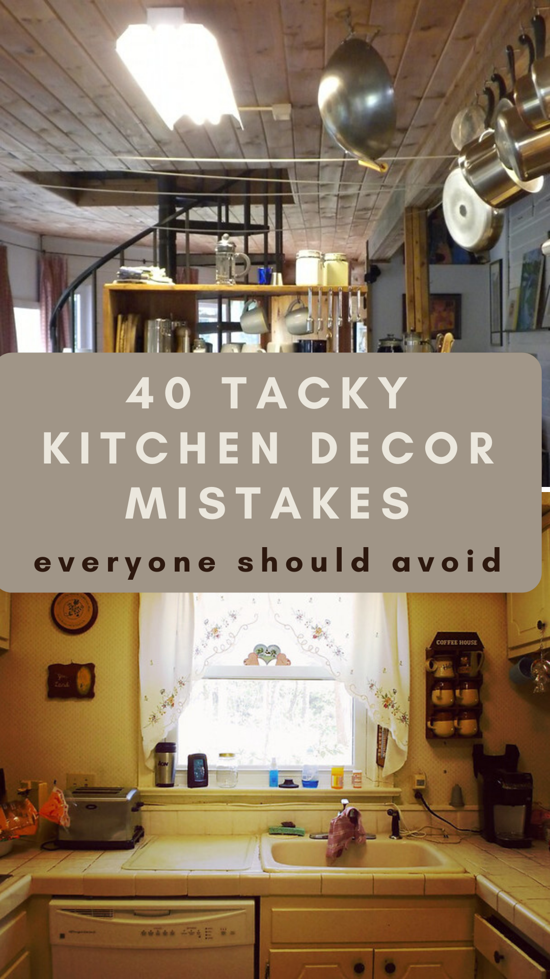 40 Tacky Kitchen Decor Mistakes Everyone Should Avoid Kitchen Decor Apartment Kitchen Decor Design Your Kitchen