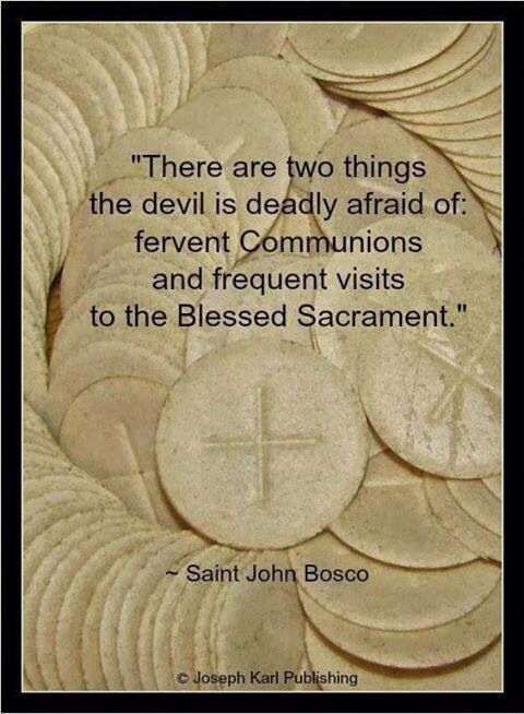 The power of making a fervent Communion and of Eucharistic adoration