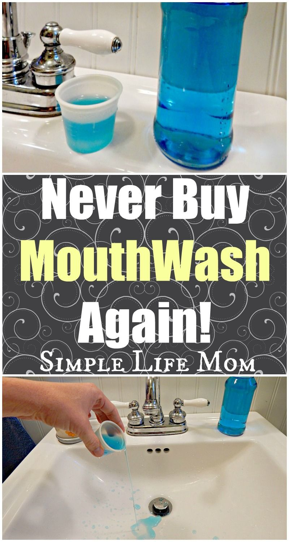 Never Buy Mouthwash Again Simple Life Mom Mouthwash