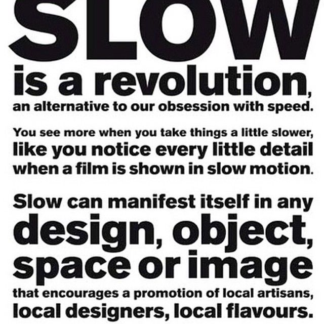 Forager Co. supports and celebrates the slow movement.   We do it the slow way.