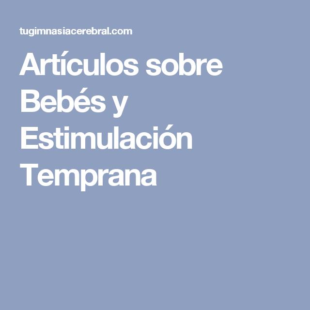 Artículos sobre Bebés y Estimulación Temprana
