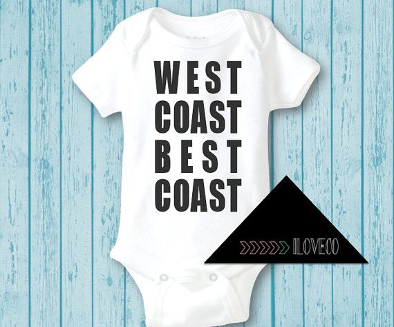 d4a3527e0 WEST Coast BEST Coast Baby Onesie by iloveco on Etsy, $19.99 ...