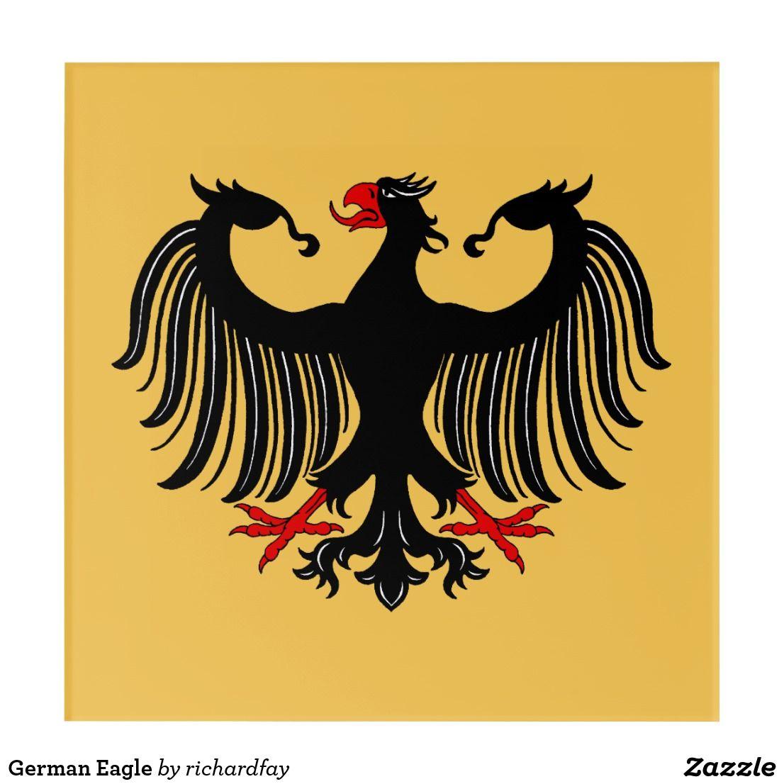 German Eagle Acrylic Wall Art | My Zazzle Products | Pinterest ...