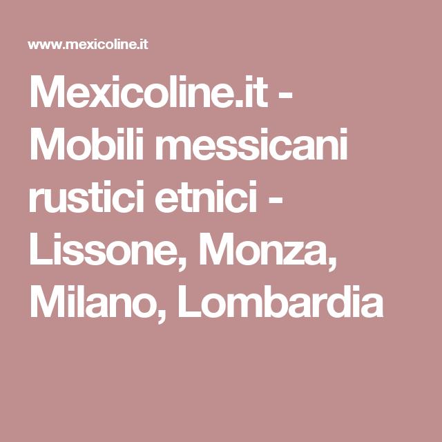 Mexicoline.it - Mobili messicani rustici etnici - Lissone ...