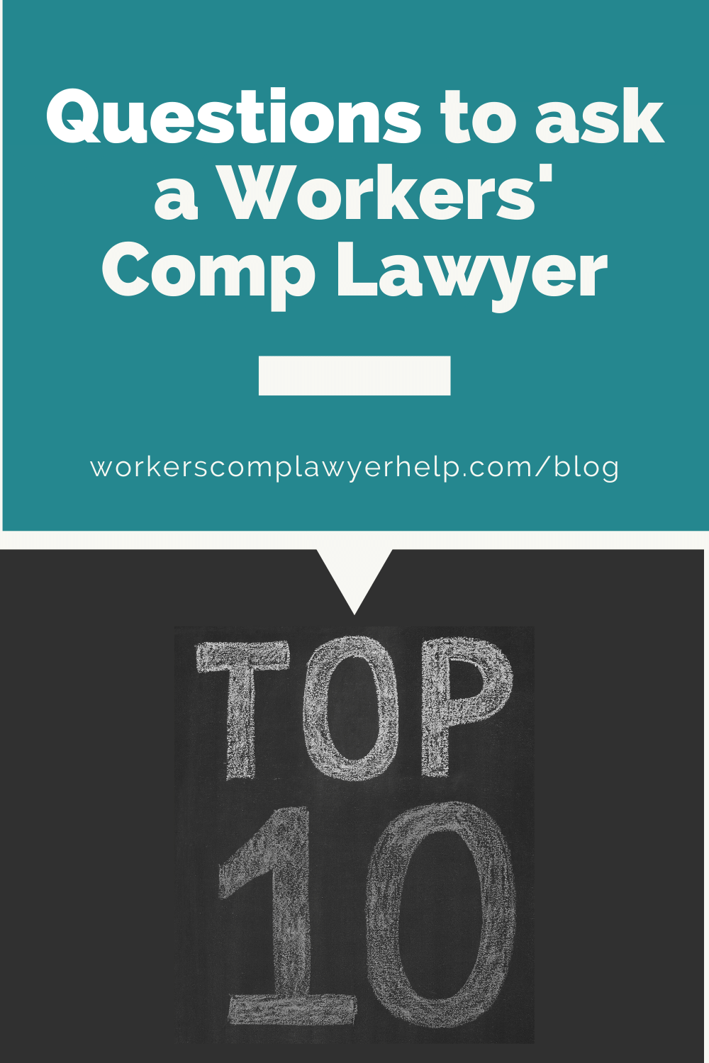 The Top 10 Questions to ask a workers' comp lawyer and how